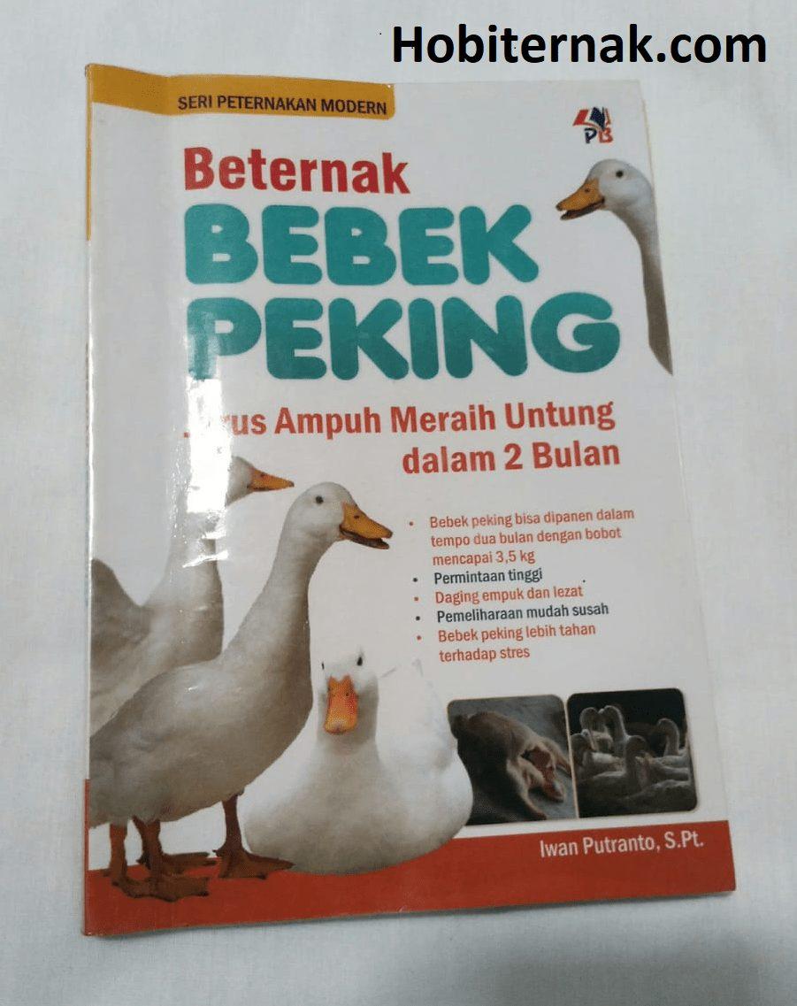 Buku Beternak Bebek Peking (Jurus Ampuh Meraih Untung dalam 2 Bulan)